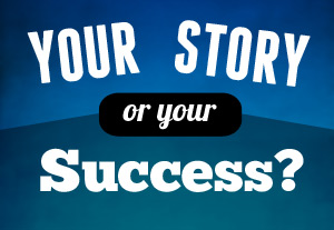 Your-story-or-your-success