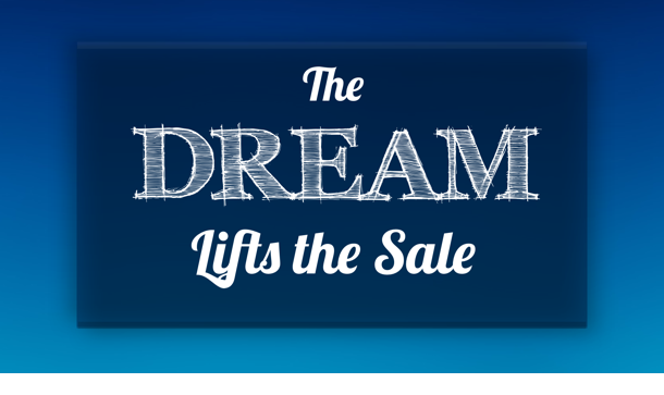 TheDreamLiftsTheSale-610w